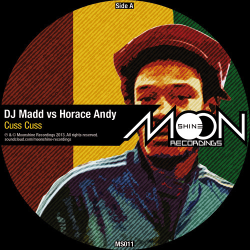 DJ Madd vs Horace Andy - Cuss Cuss