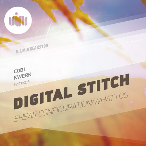 Digital Stitch - What I Do - KWeRK Rmx (Pre Master Clip) **OUT NOW V.I.M. Records