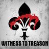 Witness To Treason - Never Back Down