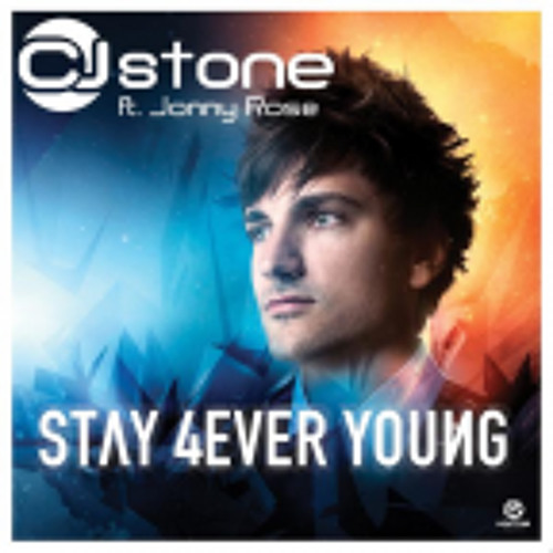 CJ Stone feat. Jonny Rose - Stay 4ever young (Original Mix)  preview