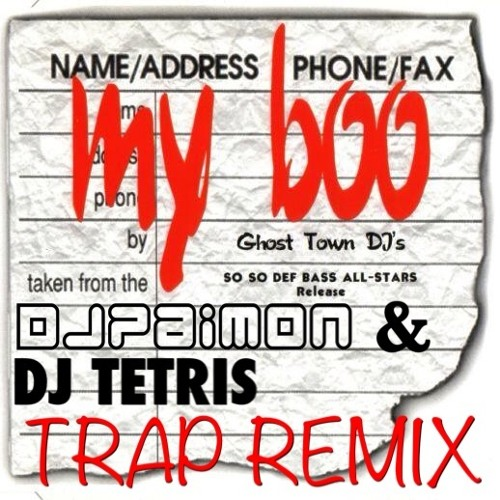 My Boo (DJ Paimon and DJ Tetris Trap Remix)