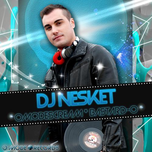 DJ NESKET - OMODESCREAM (A LA VENTA EN JUNODOWNLOAD)