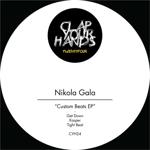 Nikola Gala - Get Down (CYH 24)