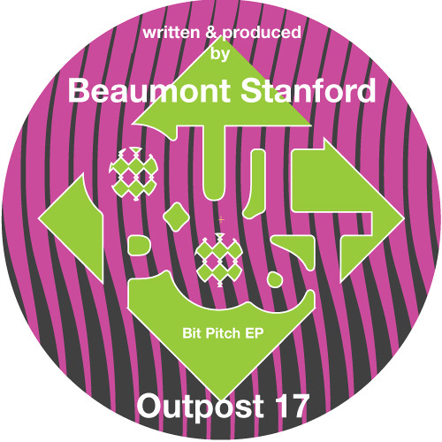 "Beaumont Stanford ""Bit Pitch EP"" ***OUTPOST 17*** snippets"