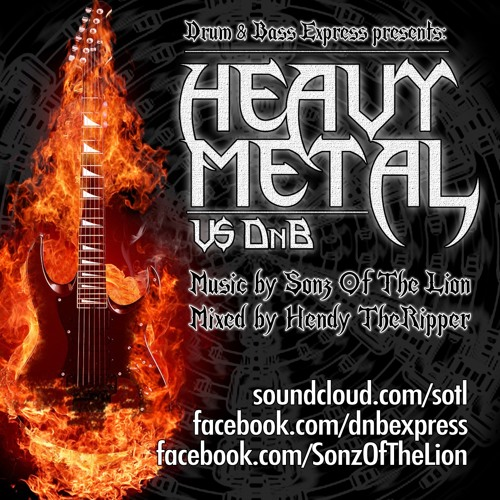 DRUM & BASS vs HEAVY METAL - DnB Express Guestmix 2012 - by Hendy TheRipper