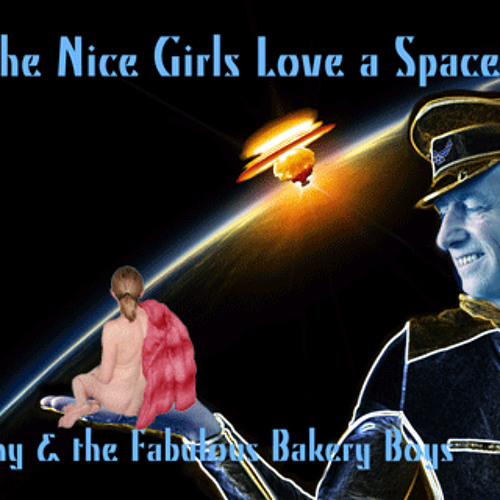 All the Nice Girls Love a Spaceman