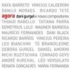 De Casa (in: Dani Gurgel, Agora, 2009)