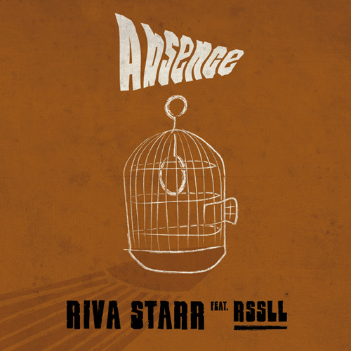 Riva Starr Feat. Rssll - Absence (Club Mix)