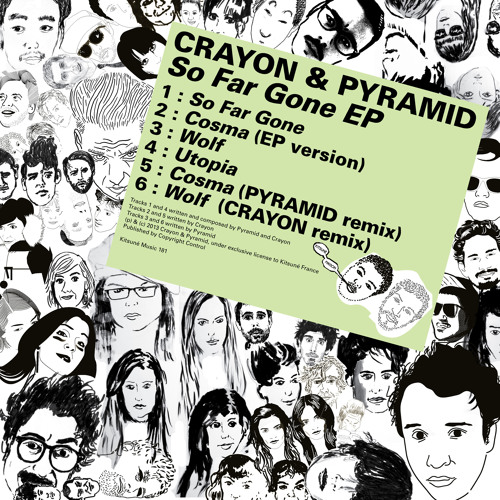"Crayon & Pyramid - ""So Far Gone"" Minimix"
