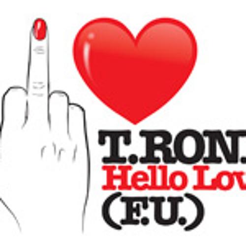 T.Rone - Hello Love [F.U. Love] (Radio Acapella)