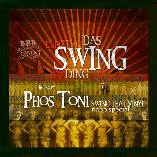SWING THAT VINYL (NANO SPECIAL) - PHOS TONI ( ELECTRO-SWING PURE VINYL-MIX )