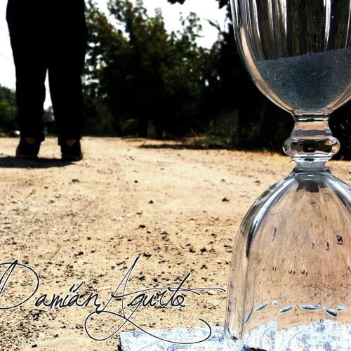 5.- Damián Agurto - La Primera Lágrima (Demo)