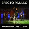 Efecto Pasillo - No importa que llueva (iBranx Rumba Remix 2013)