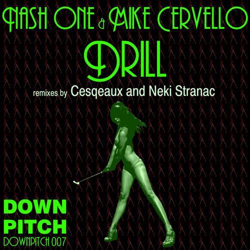 Nash One & Mike Cervello - Drill (Cesqeaux Trap Remix)