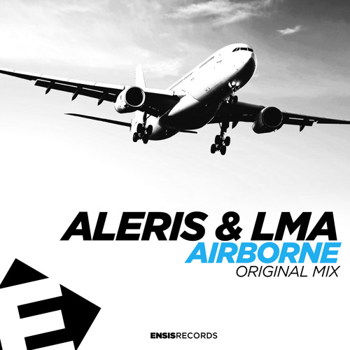 Aleris & LMA - Airborne (OUT NOW )