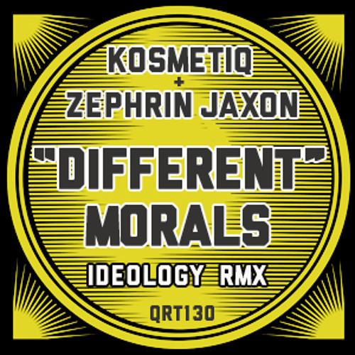 DIFFERENT MORELS - Zephrin Jaxon & KosmetiQ Remix