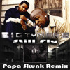 Big Tymers - Still Fly (Papa Skunk Remix)