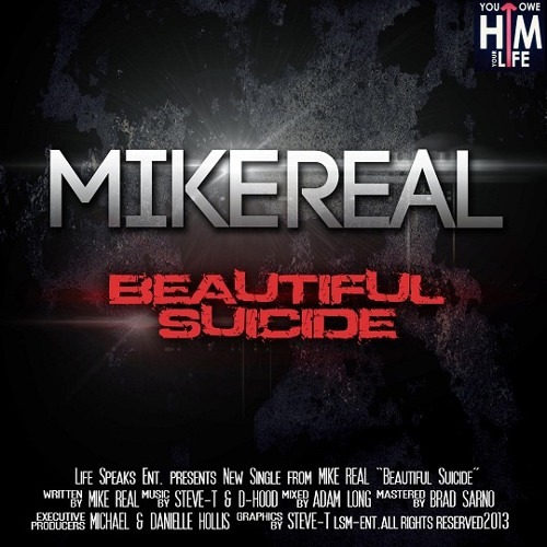 MikeREAL - Beautiful Suicide
