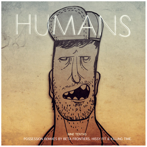 Humans - Possession (Beta Frontiers Remix)