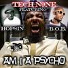 Am I A Phyco (Tech N9ne Remix)