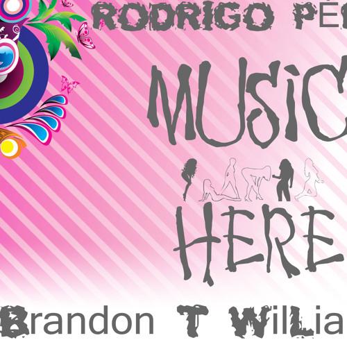 Rodrigo PérõÔm, Michael Brandon T WilLians - Music Here (Original Mix)