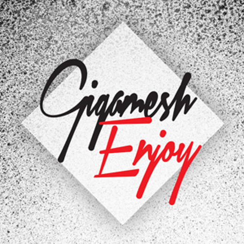 Gigamesh - Enjoy [preview]