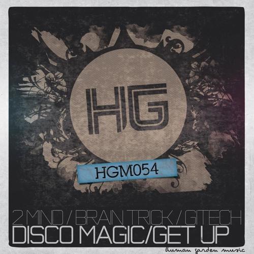 2 Mind & Brain Trick - Disco Magic (Gitech Remix)