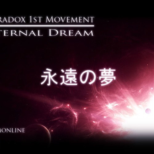 Paradox_01 : Eternal Dream