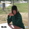Match Killon feat. Len Stern - My Life (Clean) mp3