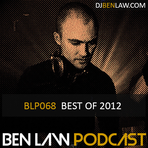 BLP068 | Best Of 2012 | BEN LAW PODCAST