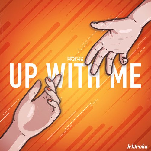 Up With Me (John Roman Remix) - Modek
