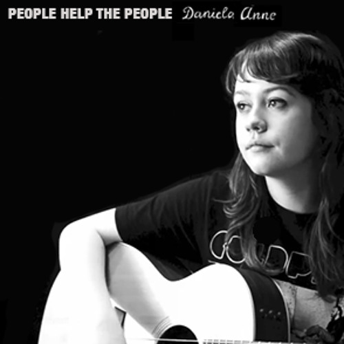 People Help the People (Live Acoustic Cover) - Daniela Anne