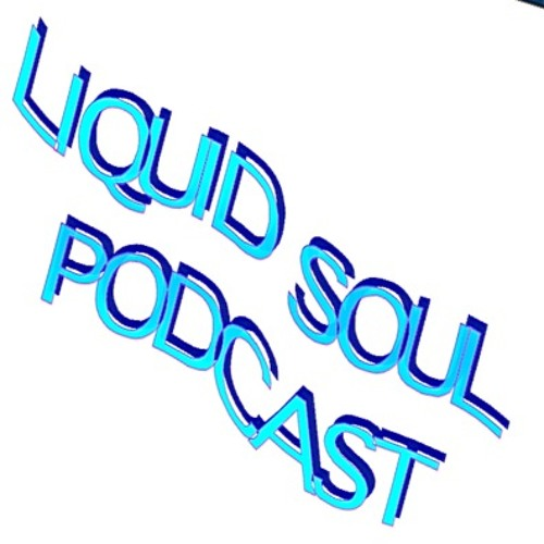 Liquid Soul Podcast #2