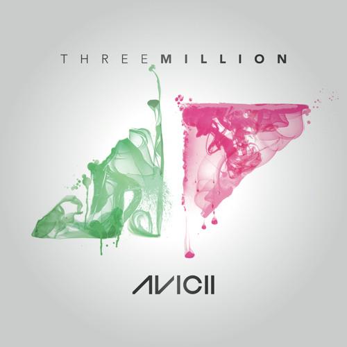 Avicii ft Negin - Three Million (Your Love Is So Amazing)