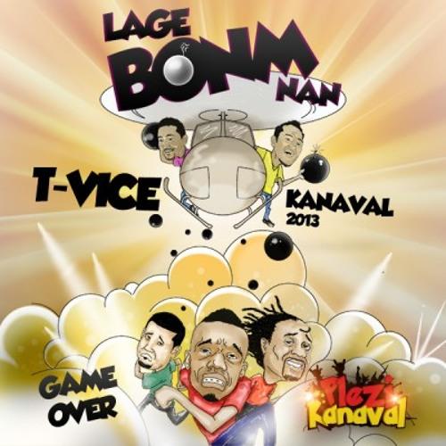 T-Vice - Lage Bonm Nan (Kanaval 2013)