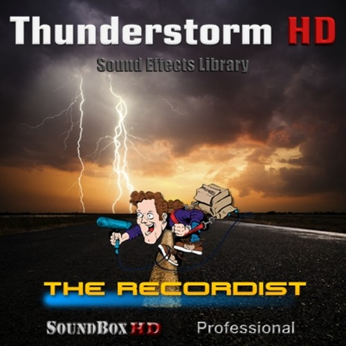 Thunderstorm 1 HD SFX Library