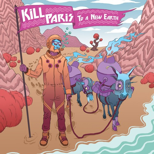 Kill Paris - To A New Earth (Gramatik Remix)