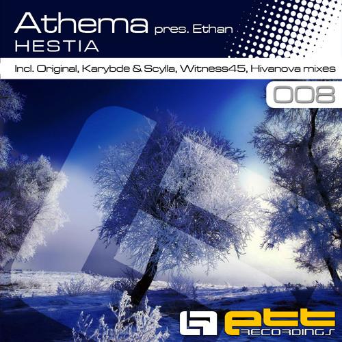 ATHEMA pres Ethan - Hestia (Karybde & Scylla Remix) SHORT PREVIEW
