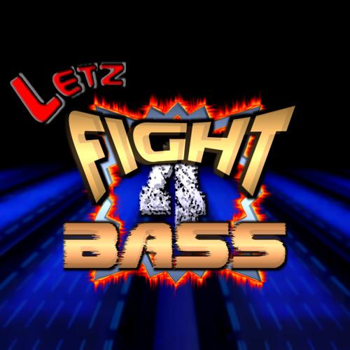 Letz Fight 4 Bass Mix (28.01.2013)