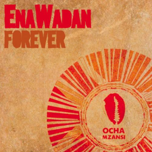 "Enawadan ""Forever"" (Atjazz Astro Remix)"