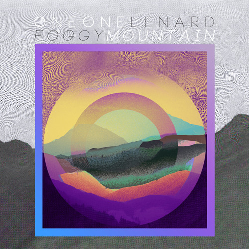 "ONEONE x LENARD - ""Foggy Mountain"" EP  TEASER ±OUT ON 1ST OF MARCH±"