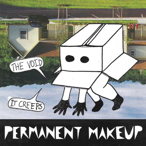 Permanent Makeup - Not A Riot