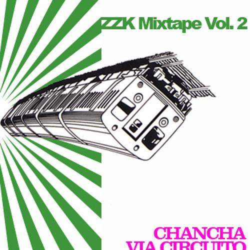 ZZK Mixtape Vol.2 Chancha Via Circuito