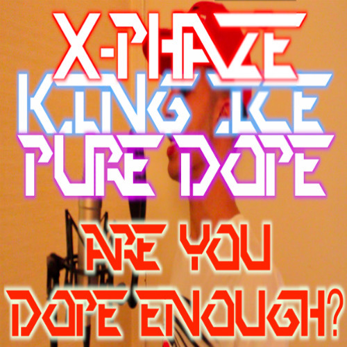 Are You Dope Enough?