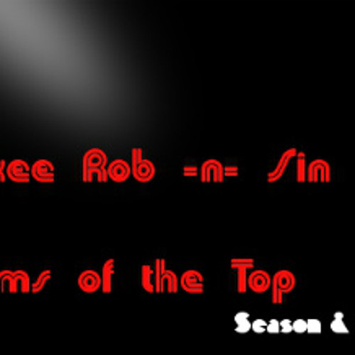 AL & Smokee Rob -n- Sin - Freestyle ( Dreams of the Top)