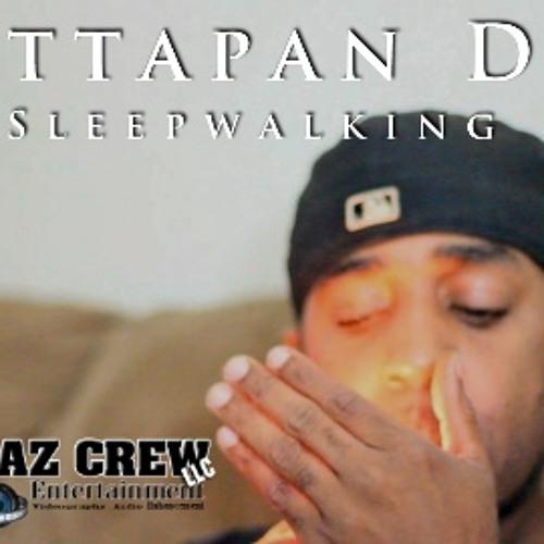 Mattapan Dee - Sleepwalking