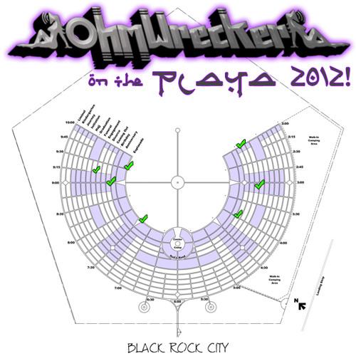Ohm Wrecker - Playa Bound (Burning Man Promo Mix FREE DL!!)