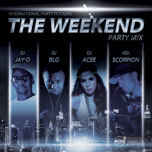 The Weekend Party Mix