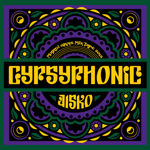 Gypsyphonic Mardi Gras (Full mix)