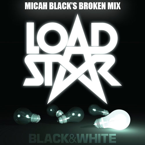 Loadstar - Black & White (Breakage remix) [Micah Black's Broken Edit] *FREE DOWNLOAD*
